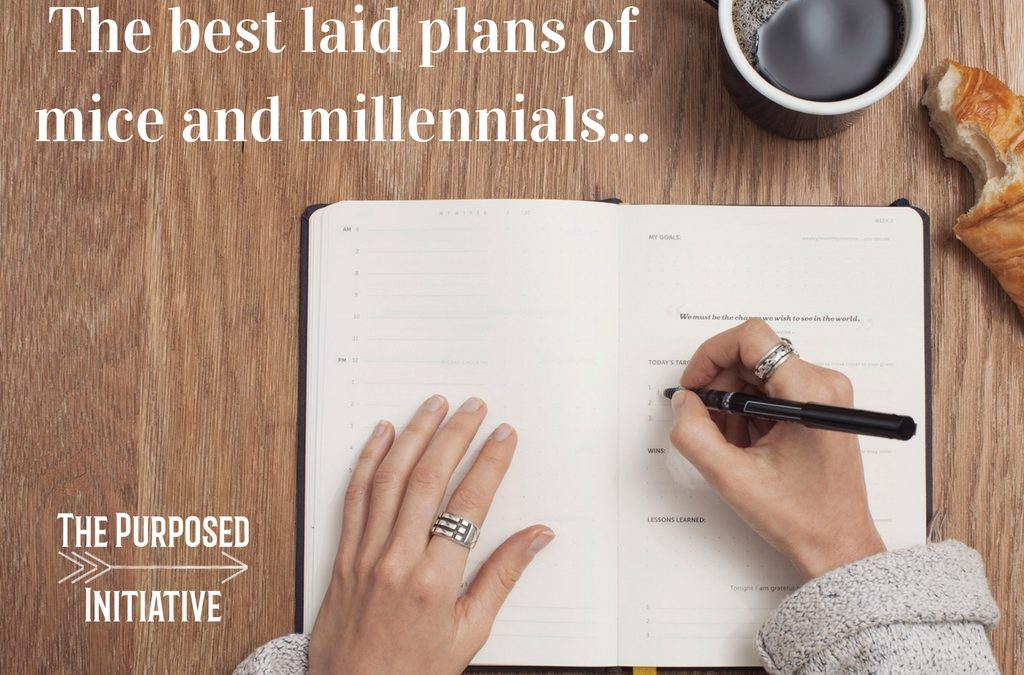 The best laid plans of mice and millennials…