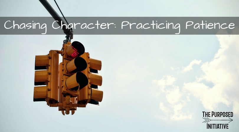 Chasing Character: Practicing Patience