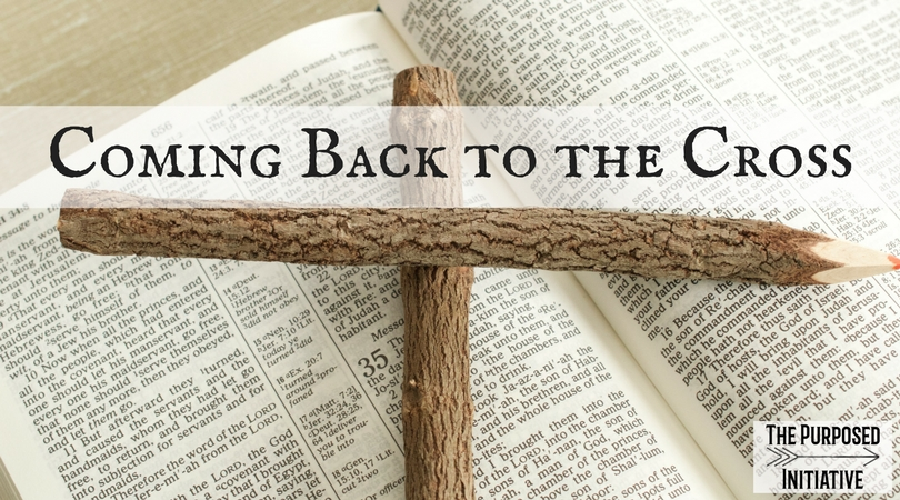 Coming Back to the Cross